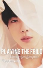 Playing The Field || Yoonmin  by minsugajjangjjangman