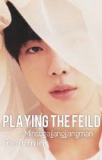 Playing The Field || Yoonmin [Hiatus] by minsugajjangjjangman