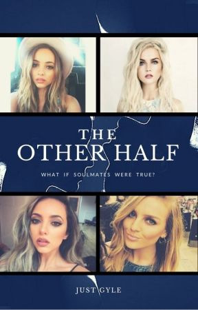 The Other Half || Jerrie by gyle09