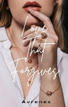 Love That Forgives by avrenes