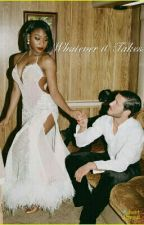Whatever It Takes - A Valmani Fanfiction by AlayaKimbrough