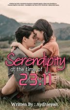 Serendipity At The Time Of 23:11 (On-Going) by Aydhieyan