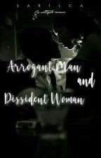 Arrogant Men and Dissident Woman by rasagreentea