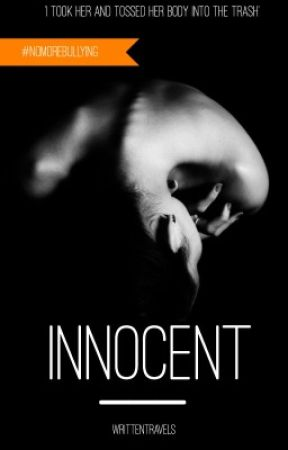 Innocent (#NoMoreBullying) by writtentravels