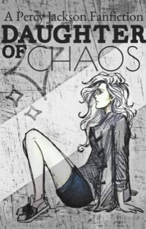Daughter of Chaos by WiseGirl_94
