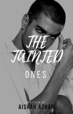 The Tainted Ones by AishahAzhar3