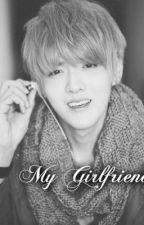 My Girlfriend [EXO KRIS ONESHOT] by aunichubbycheeks