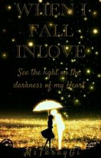 When I Fall Inlove by MsTarayGi