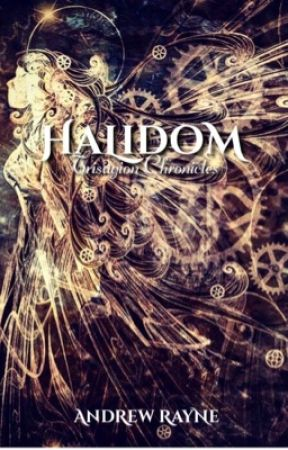 Halidom (Trisagion Chronicles Book One) by AndrewRayne