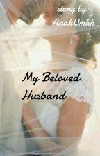 My Beloved Husband by Ryekap