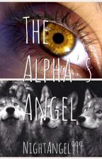 The Alpha's Angel by NightAngel999