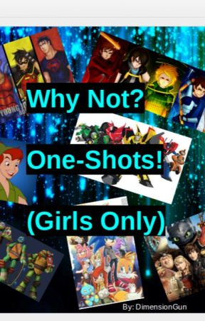 Why Not? One-Shots! (Girls Only) - Damian Wayne X Big Sister
