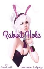 Rabbit Hole (manxman | mpreg) by fangirl_kkkk