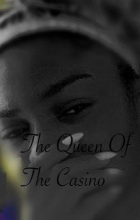 Queen Of The Casino by KILLERZEE23