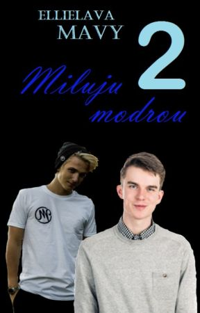 Mavy - Miluju modrou 2 by EllieLava
