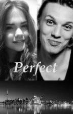 Perfect (A Jamie Campbell Bower Story) by MaiaLavera