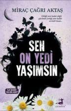 SEN ON YEDİ YAŞIMSIN by LaraSu1010