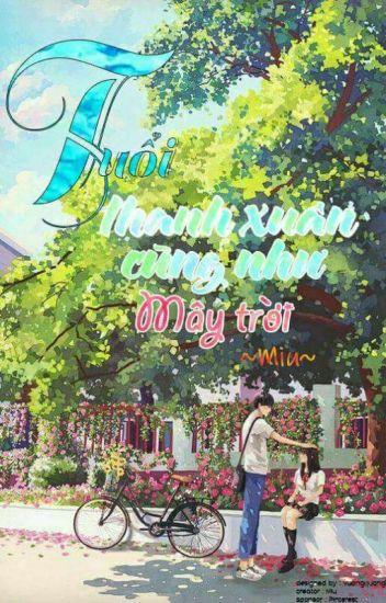 Đọc Truyện Tuổi thanh xuân cũng như mây trời - TruyenFun.Com
