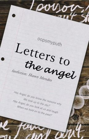 Letters to the angel || s.m by oopsmyputh