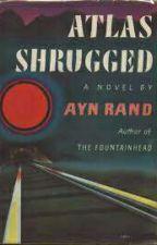 А.Рэнд: 'Атлант расправил плечи' Вторая книга: Или-или. by user72303526
