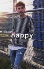Happy || J.F [BOOK 1] by louisburrito