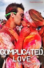 Complicated love  by Damnmarcus