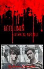 ROTE LINIEN RITZEN BIS AUFS BLUT//LOCHIS FF by Heiros_Lochinator