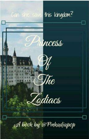 Princess Of The Zodiacs - A zodiac story by Pinkadiapop