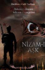 Nizam-ı Aşk by ibrhmhlltrhn