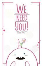 We need you! [Tuyển kì lân đợt cuối] by The_RUT