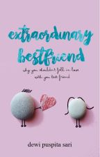 Extraordinary Bestfriend by ndudee