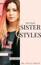 Sister Styles [editing] by myfinaldraft