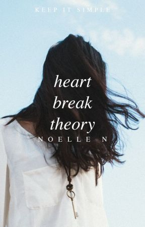 Heartbreak Theory | sequel to Breakup Formula by hepburnettes
