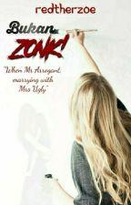 Bukan ZONK!  by Redtherzoe