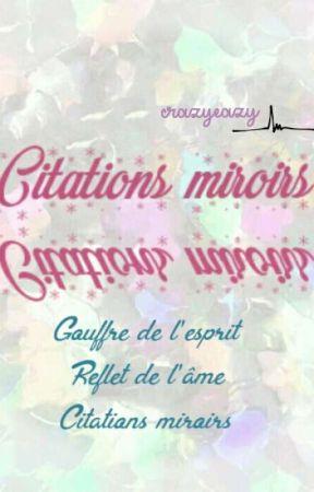 Citations Miroirs Pierre Corneille Wattpad