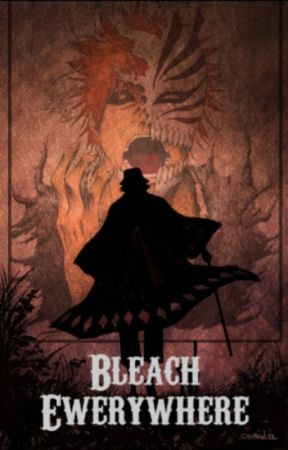 Bleach Everywhere! by Aniomek