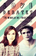 Love 2 : Love Debate? by luthfia_AF