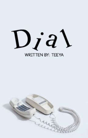 Dial | a dialogue novel by teeya-