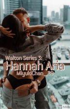 Walton Series 3: Hannah Aria Walton by YuriYuukiChan_29