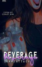 Beverage ➹ Semi by lernjattack