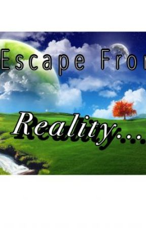 My Escape From Reality by lulubug65