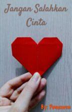 Jangan Salahkan Cinta (GxG) by Pumawen