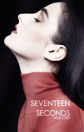 Seventeen Seconds by pearlbastard
