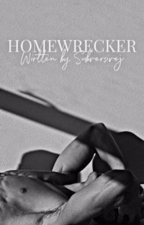 Homewrecker by subversivej