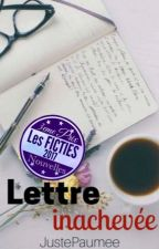 I- Lettre inachevée by justepaumee