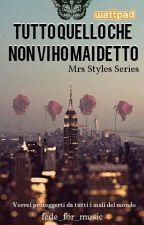 MRS STYLES 4 - Tutto quello che non vi ho mai raccontato by fede_for_music
