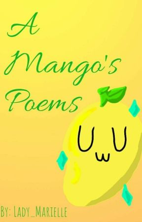 A Mango's Poems by lady_marielle