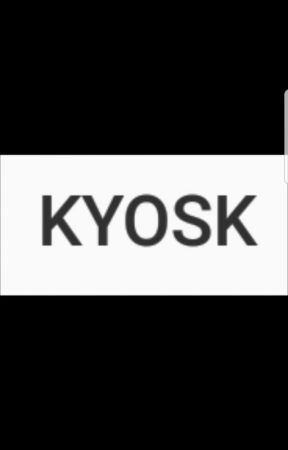 Kyosk  by wuntsumfuk