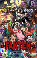 Willkommen in Gravity falls - FAKTEN by EmiPines