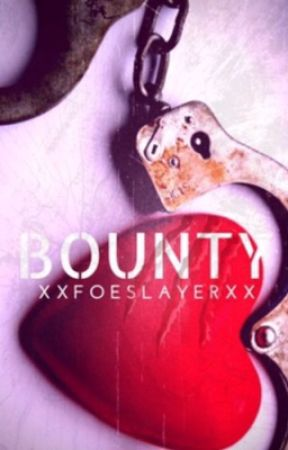 Bounty by XxFoeSlayerxX